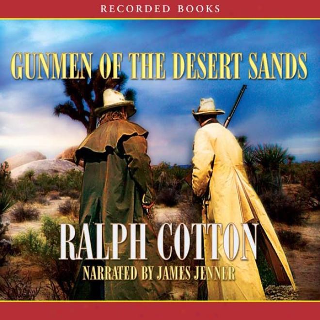 Gunmen Of The Uninhabited Sands (unabridged)