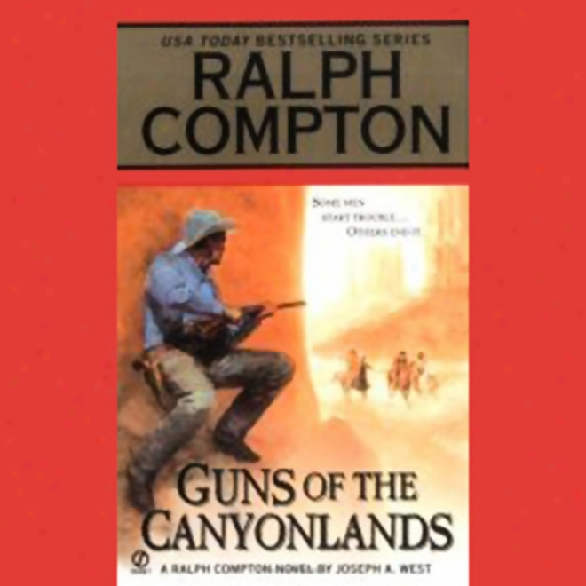 Guns Of The Canyonlands (unabridged)