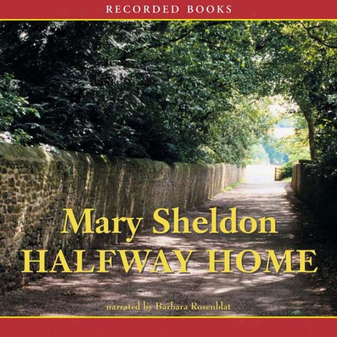 Halfway Home (unabridged)
