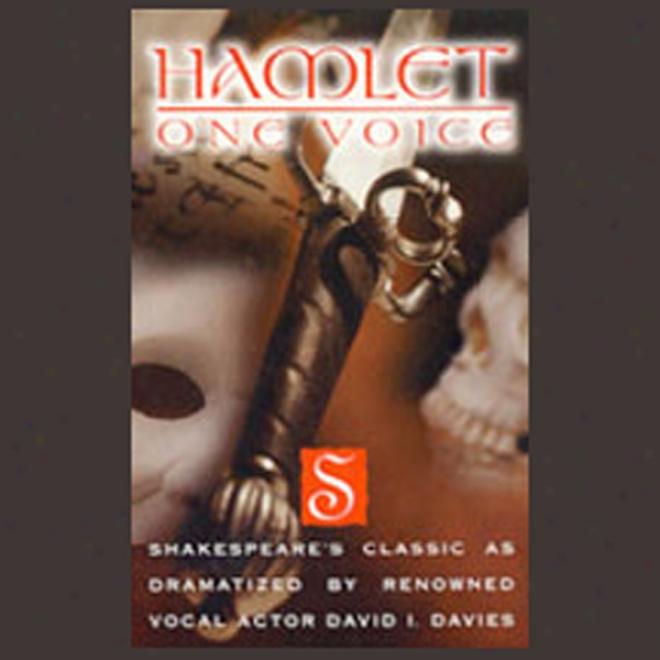 Hamlet: One Voice
