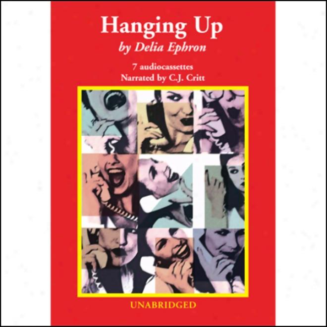 Hanging Up (unsbridged)