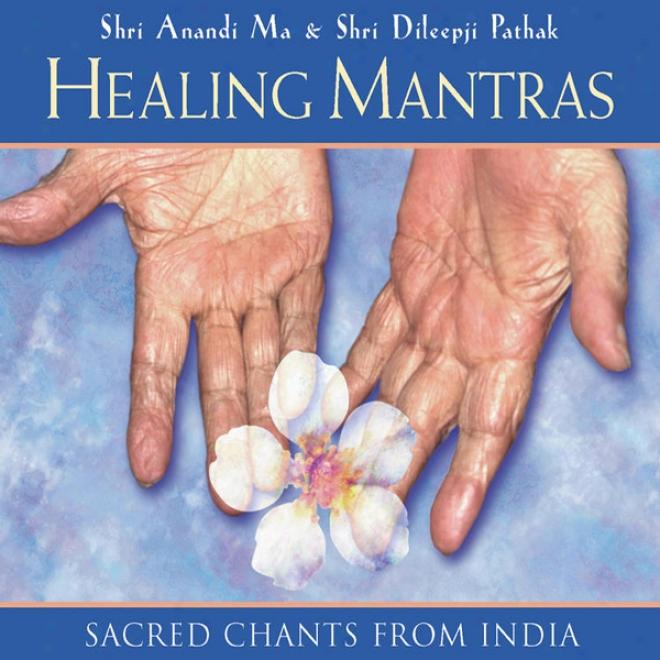 Healing Mzntras