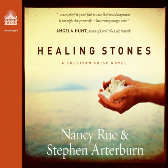 Healing Stones: Sullivan Twist Serjes, Book 1 (unabridged)