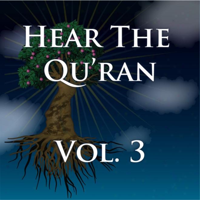 Hear The Quran Voiume 3: Surah 3V .190  -  Surah 5 V.34 (unabridged)