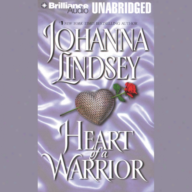 Heart Of A Warrior (unabridged)