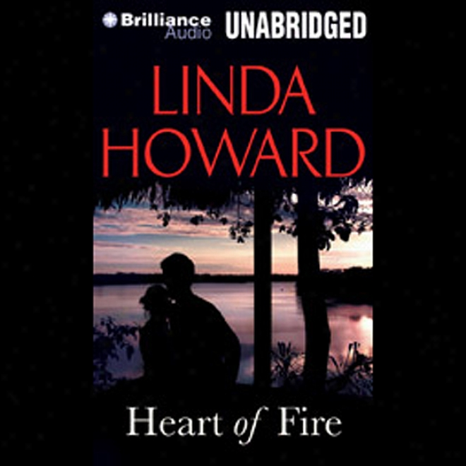 Heart Of Fire (unabridged)