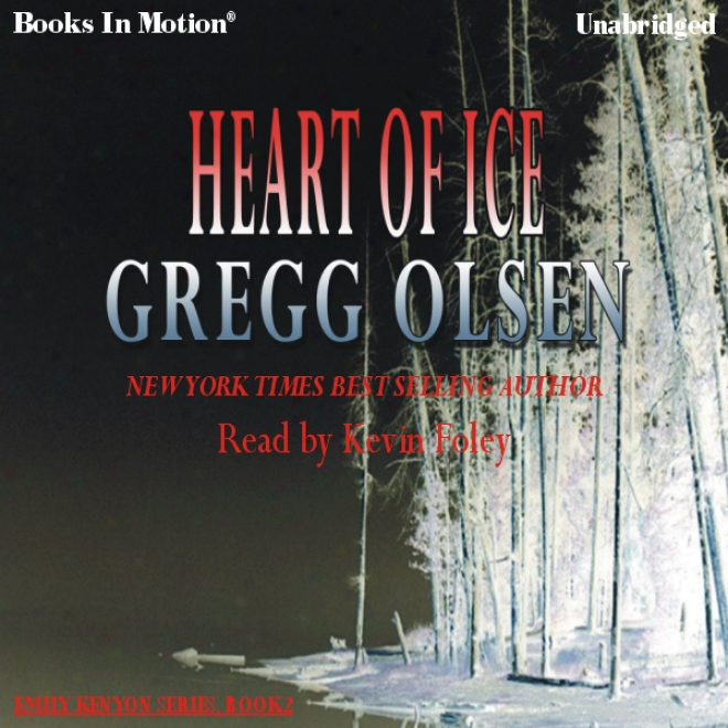 Heart Of Ice: Emily Kenyon Series, Blok 2 (unabridged)