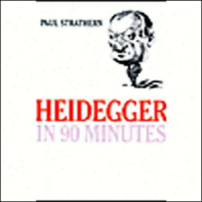 Heidegger In 90 Minutes (unabridged)