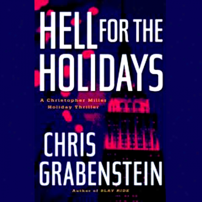 Hell In favor of The Holidays (unabridged)