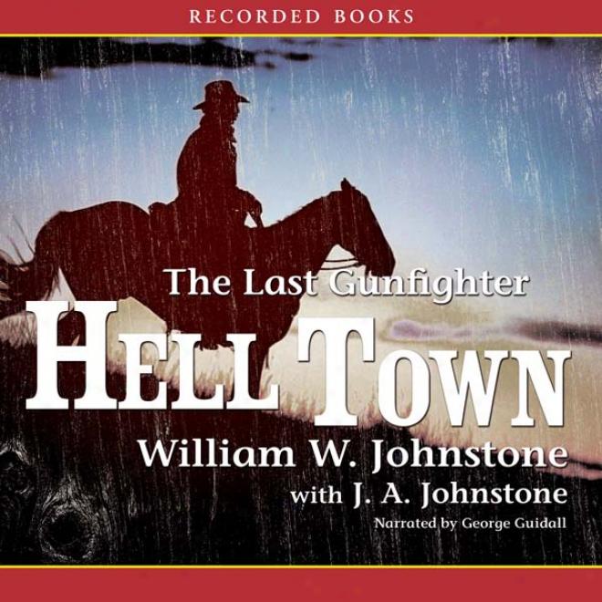 Hell Town (unabridged)