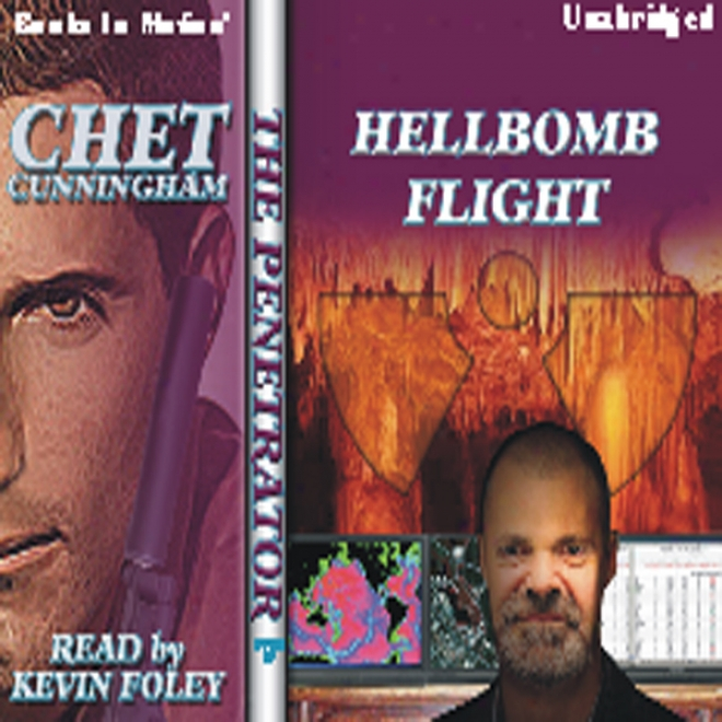 Hellbomb Flight: Penetrator Series, Book 10 (unabridged)