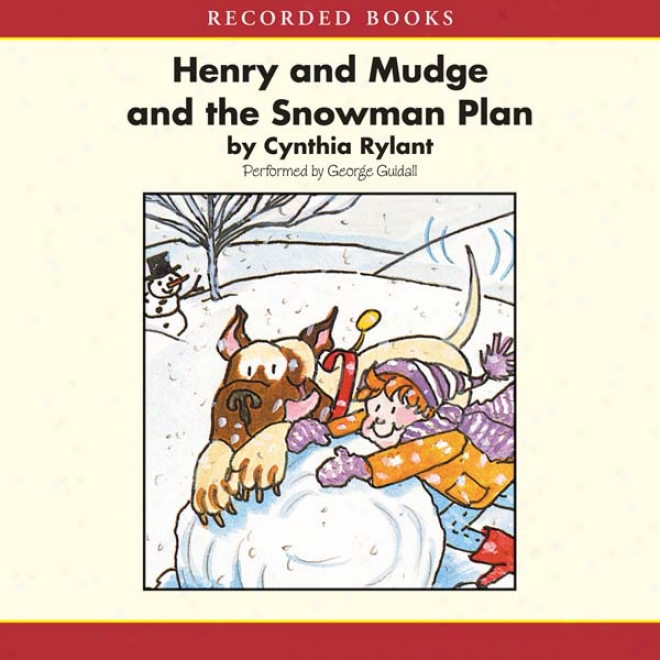 Henry Anx Mudge And The Snowman Plan (unabridged)