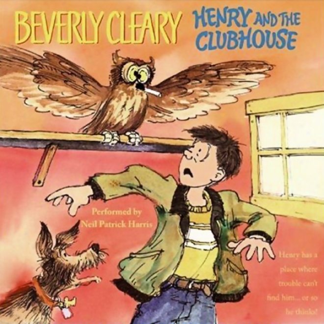Henty And The Clubhouse (unabridged)