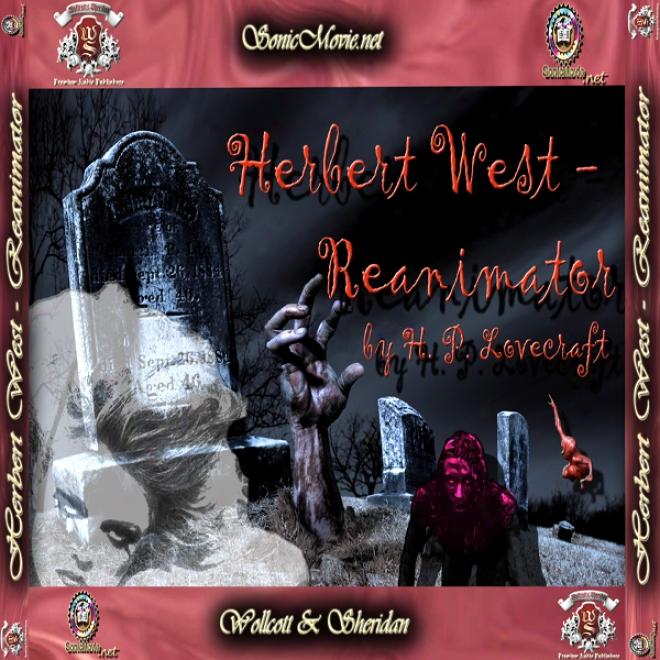 Herbert West: Reanimator (unabridged)