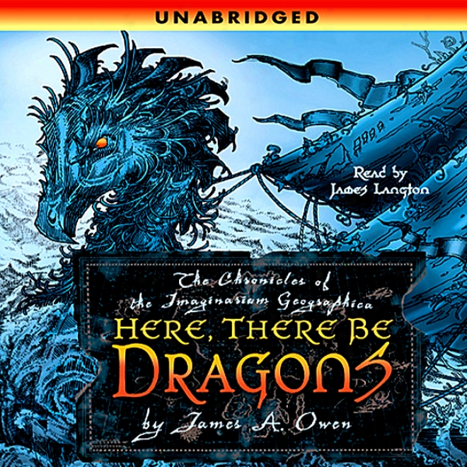 Here, There Be Dragons (unabridged)