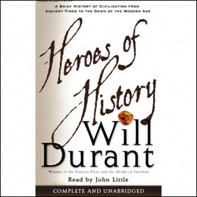 Heroes Of History (unabridged)