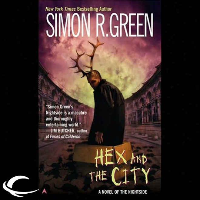 Hex And The City: Nightside, Book 4 (unabridged)