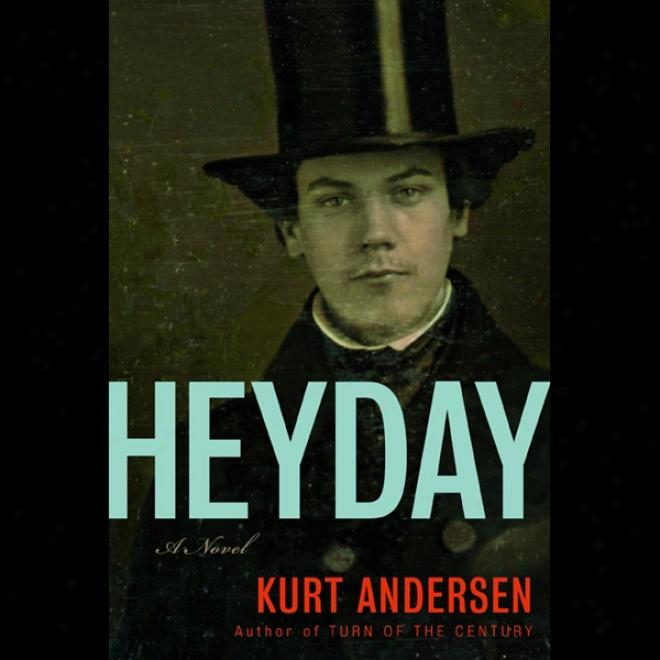 Heyday (unabridged)