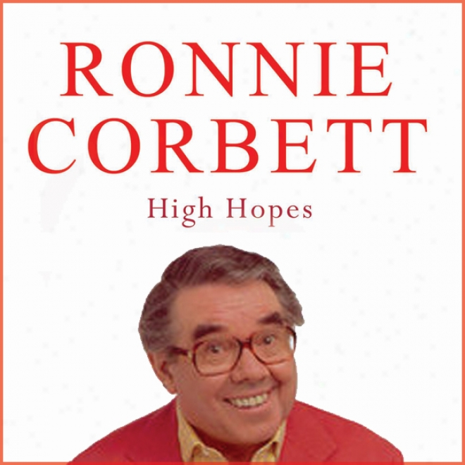 High Hopes (unabridged)
