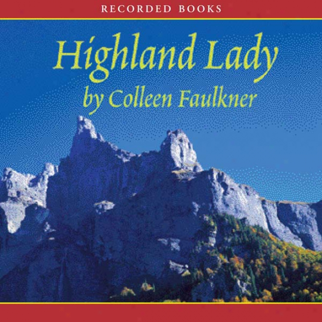 Highland Lady (unabridged)