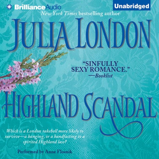 Highland Scandal: Scandalous Series, Book 2 (unabridged)