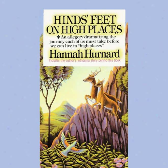 Hinds' Feet On High Places (unabridged)