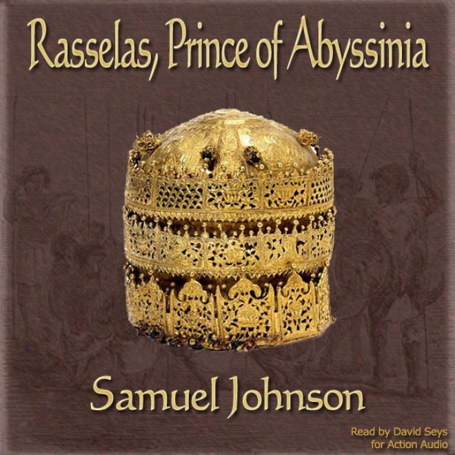 History Of Rasselas, Prince Of Abyssinia (unabridged)