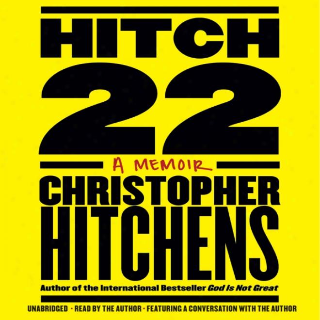 Hitch-22: A Memoir (unabridged)
