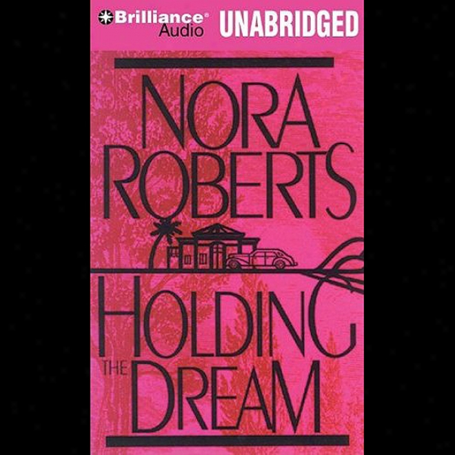 Holding The Dream: Dream #2 (unabridged)