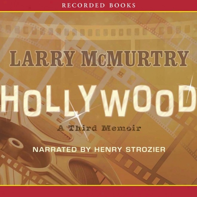 Hollywood: A Third Memoir (unabridged)