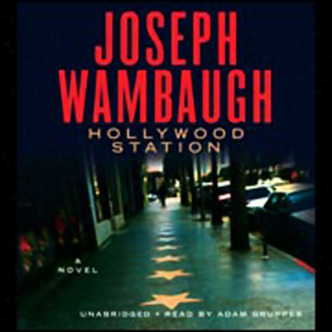 Hollywood Station: A Novel (unabridged)