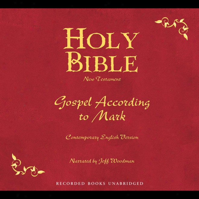 Holy The Scriptures, Volume 23: The Gospel According To Mark (unabridged)