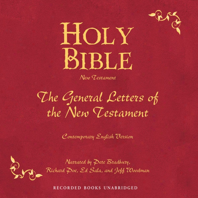 Holy Bible, Volume 29: General Letters (unabridged)
