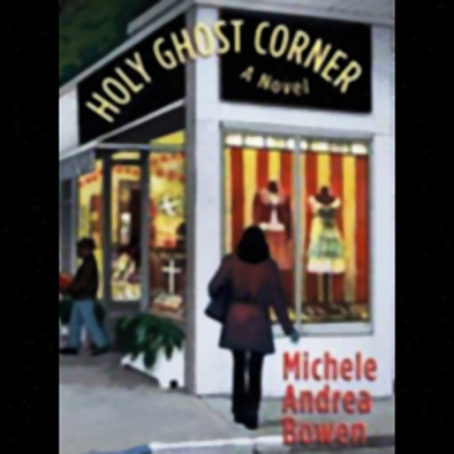 Holy Ghost Corner (unabridged)