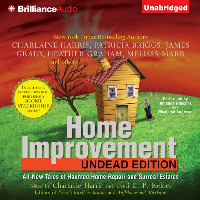 Home Immprovement: Undead Edition (unabridged)