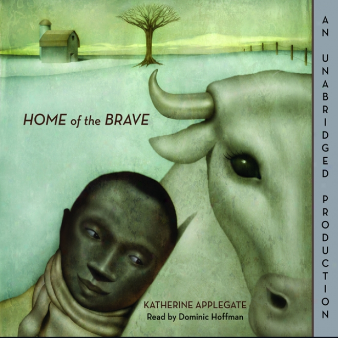 Home Of The Brave (unabridged)