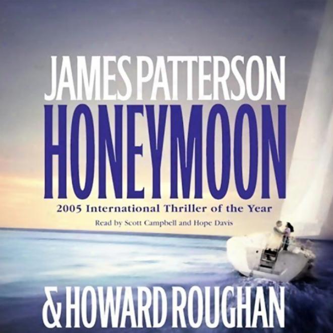 Honeymoon (unabridged)