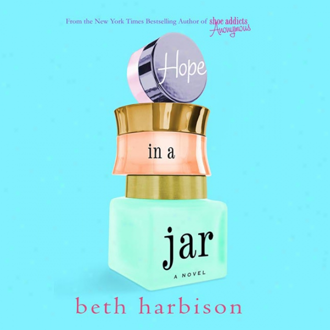 Hope In A Jar (unabridged)