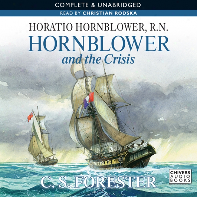 Hornblowr And The Exigency (unabridved)