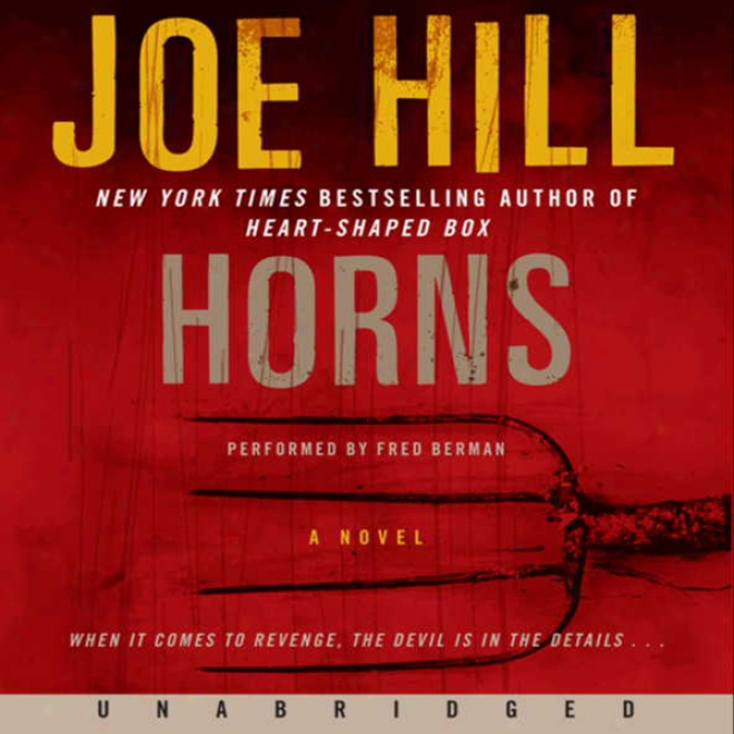 Horns: A Novel (unabridged)