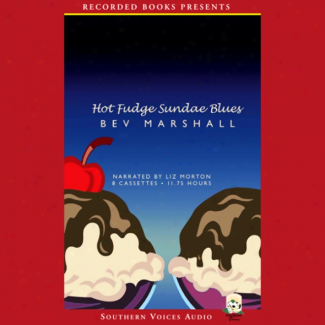 Hot Fudge Sundae Blues (unabridged)