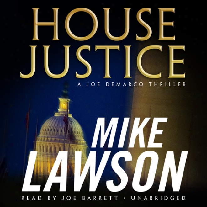 House Justice: A Joe Demarco Thriller (unabridged)