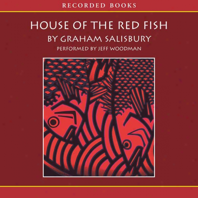 House Of The Red Fish (unabridged)