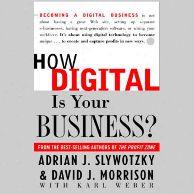 How Digital Is Youd Business? (unabridged)