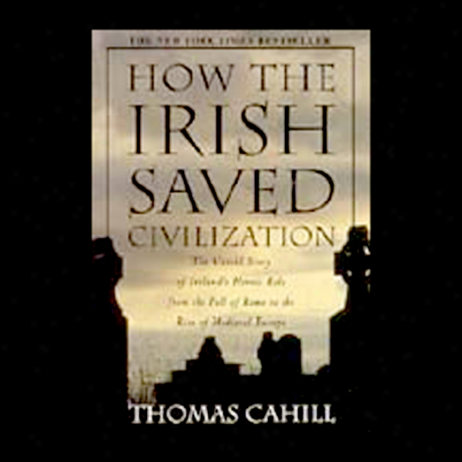 How The Irish aSved Civilization