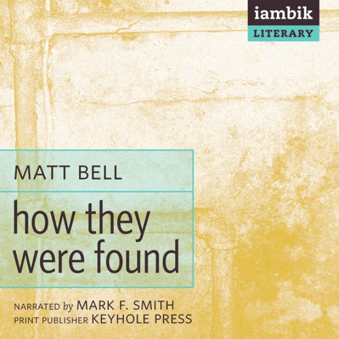 How They Were Founc (unabridged)