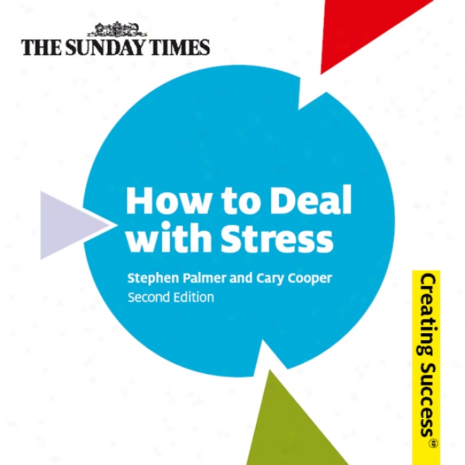 How To Deal With Stress: Creating Success Succession (unabridged)