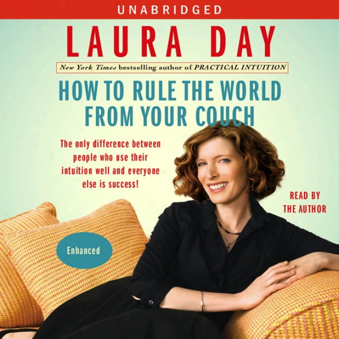 How To Rule The World From Your Sofa