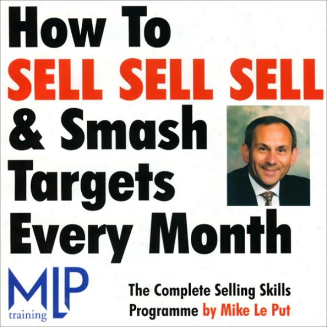 How To Vend, Sell, Sell, And Smash Targets Every Month