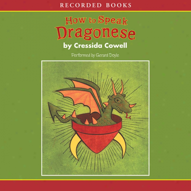 How To Speak Dragonese (unabridged)